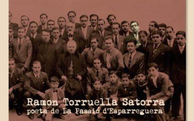 """""""Ramon Torruella Satorra, poeta de La Passió d'Esparreguera"""" de Gerard Bidegain"""