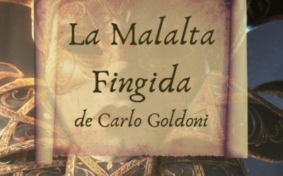 La Malalta Fingida, de Carlo Goldoni